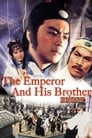 The Emperor and His Brother