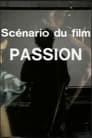 Scénario du film 'Passion'