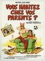 Vous habitez chez vos parents?