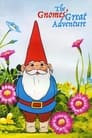 The Gnomes' Great Adventure