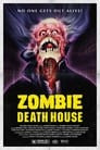 Zombie Death House