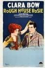 Rough House Rosie