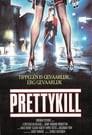 Pretty Kill