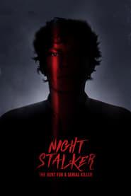 Night Stalker: The Hunt for a Serial Killer