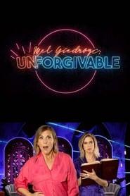 Mel Giedroyc: Unforgivable