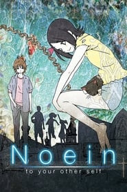 Noein: To Your Other Self