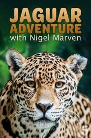 Jaguar Adventure With Nigel Marven