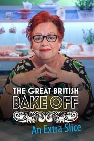 The Great British Bake Off: An Extra Slice