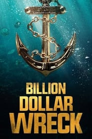 Billion Dollar Wreck