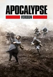 Apocalypse: The Battle of Verdun