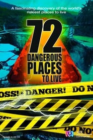 72 Dangerous Places to Live