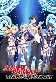 Akashic Records of Bastard Magic Instructor
