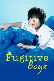 Fugitive Boys