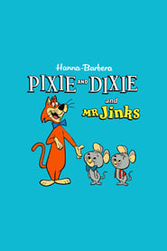 Pixie and Dixie and Mr. Jinks