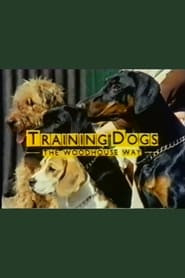 Training Dogs the Woodhouse Way