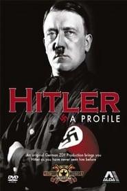 Hitler: A Profile