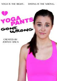 Yoga Pants Gone Wrong