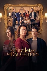 Mrs. Fazilet and Her Daughters