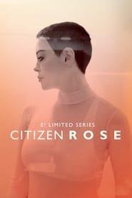 Citizen Rose