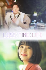 Loss Time Life: The Second Chance