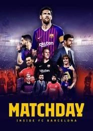 Matchday: Inside FC Barcelona