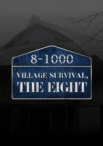 Village Survival, the Eight
