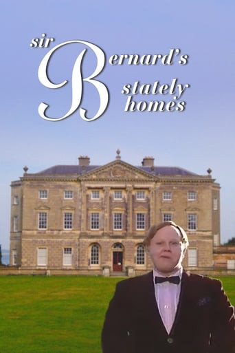 Sir Bernard's Stately Homes