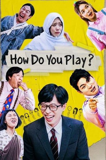 How Do You Play?
