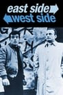 East Side/West Side