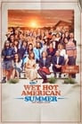 Wet Hot American Summer: 10 Years Later