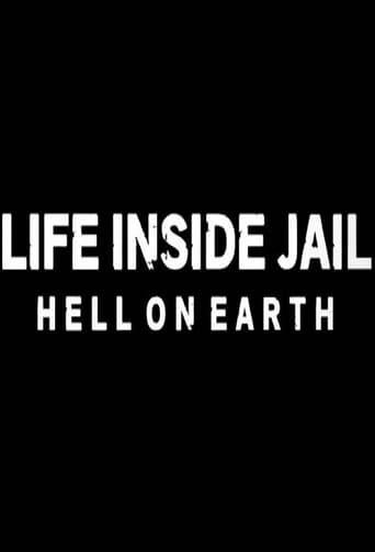 Life Inside Jail: Hell On Earth Season 1